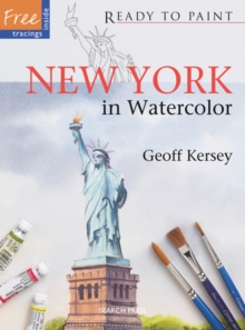 Ready to Paint: New York : In Watercolor, Paperback / softback Book