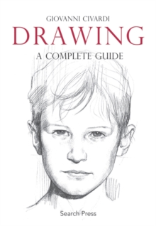 Drawing : A Complete Guide, Paperback / softback Book