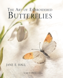 The Art of Embroidered Butterflies, Hardback Book