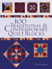 100 Traditional & Contemporary Quilt Blocks, Paperback / softback Book