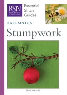 RSN Essential Stitch Guides: Stumpwork, Spiral bound Book