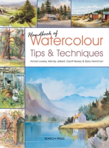 Handbook of Watercolour Tips & Techniques, Paperback Book