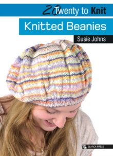 20 to Knit: Knitted Beanies, Paperback / softback Book