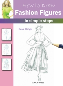 How to Draw: Fashion Figures, Paperback / softback Book