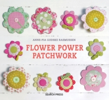 Flower Power Patchwork, Hardback Book