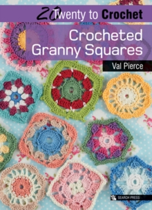 Twenty to Make: Crocheted Granny Squares, Paperback Book