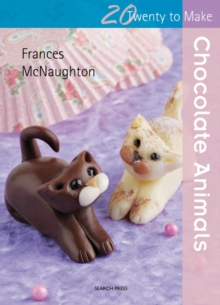 Twenty to Make: Chocolate Animals, Paperback Book