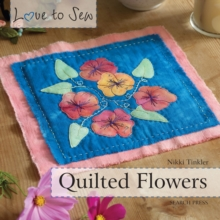 Love to Sew: Quilted Flowers, Paperback / softback Book