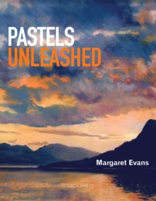 Pastels Unleashed, Paperback / softback Book