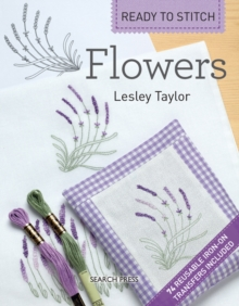 Ready to Stitch: Flowers, Paperback Book