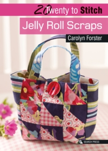 Twenty to Make: Jelly Roll Scraps, Paperback Book