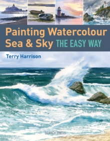 Painting Watercolour Sea & Sky the Easy Way, Paperback Book
