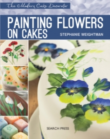 Modern Cake Decorator: Painting Flowers on Cakes, Paperback Book