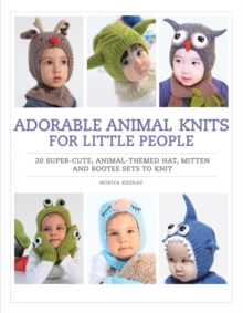 Adorable Animal Knits for Little People, Paperback Book