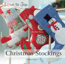 Love to Sew: Christmas Stockings, Paperback Book