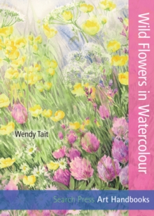 Art Handbooks: Wild Flowers in Watercolour, Paperback Book