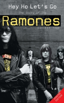 "Hey Ho Let's Go: The Story of the ""Ramones"", Paperback / softback Book"