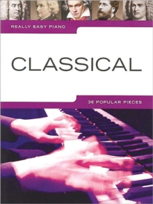Really Easy Piano : Classical, Paperback Book