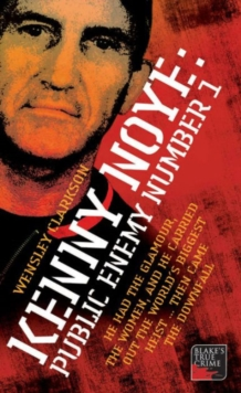 Kenny Noye : Public Enemy No 1, Paperback / softback Book