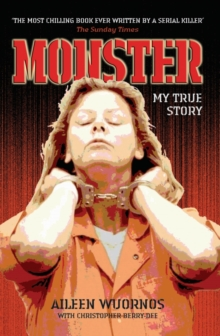 Monster : My True Story, Paperback Book