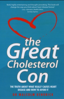 Great Cholesterol Con, Paperback Book