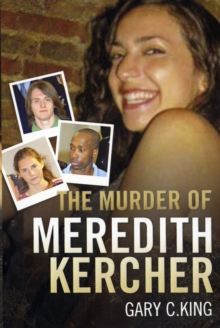 The Murder of Meredith Kercher, Paperback / softback Book