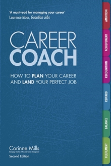 Career Coach : How to plan your career and land your perfect job, Paperback Book