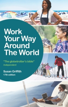 Work Your Way Around the World, Paperback Book