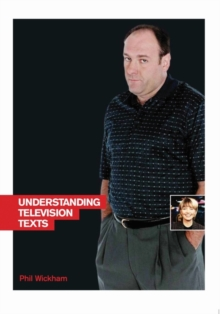 Understanding Television Texts, Paperback Book