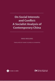 On Social Interests and Conflict : A Socialist Analysis of Contemporary China, Hardback Book