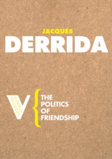 The Politics of Friendship, Paperback Book
