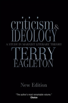 Criticism and Ideology : A Study in Marxist Literary Theory, Paperback Book