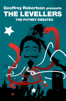 The Levellers : The Putney Debates, Paperback Book