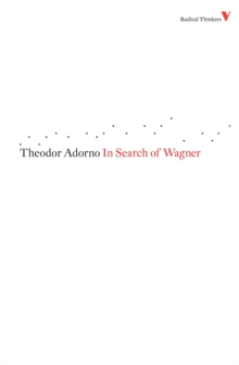 In Search of Wagner, Paperback / softback Book