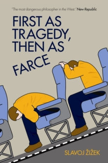 First As Tragedy, Then As Farce, Paperback / softback Book