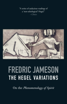 The Hegel Variations : On the Phenomenology of Spirit, Paperback / softback Book
