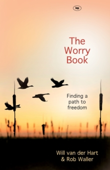 The Worry Book : Finding a Path to Freedom, Paperback Book