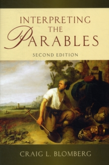 Interpreting the Parables, Paperback / softback Book