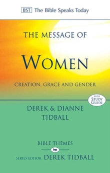 The Message of Women : Creation, Grace and Gender, Paperback Book
