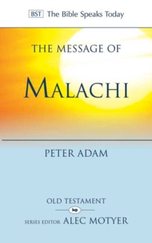 The Message of Malachi, Paperback Book