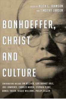 Bonhoeffer, Christ and Culture, Paperback / softback Book