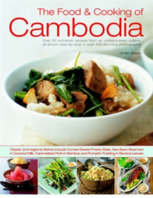 Food and Cooking of Cambodia, Paperback / softback Book