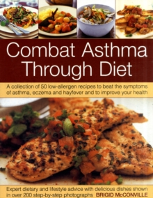 Combat Asthma Through Diet Cookbook, Paperback Book