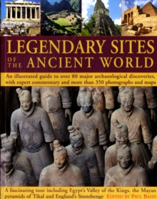 Legendary Sites of the Ancient World, Paperback / softback Book