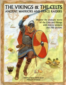 The Vikings & the Celts : Ancient Warriors and Raiders, Paperback Book