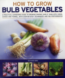 Growing Bulb Vegetables, Paperback Book
