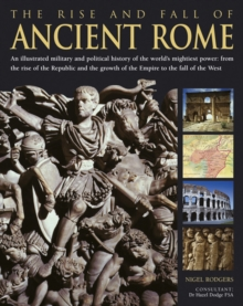 Rise & Fall of Ancient Rome, Paperback / softback Book