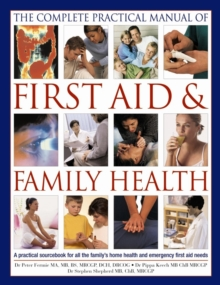 Complete Practical Manual of First Aid & Family Health, Paperback / softback Book