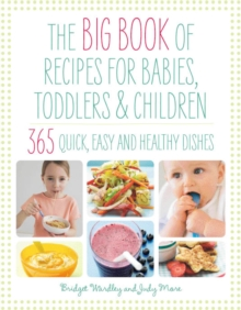 The Big Book of Recipes for Babies, Toddlers & Children, Paperback Book
