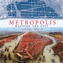 Metropolis : Mapping the City, Hardback Book